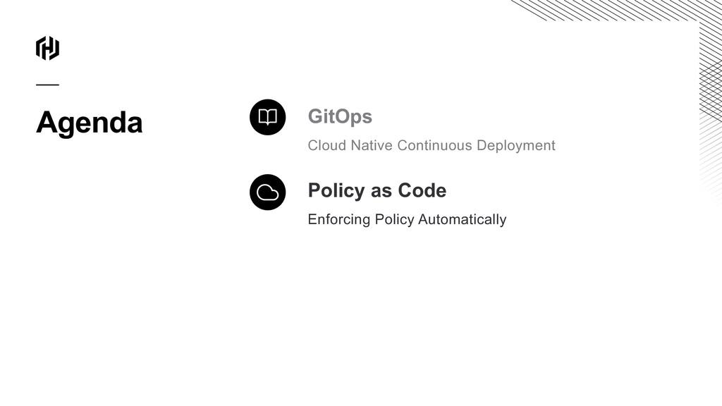 Agenda GitOps Cloud Native Continuous Deploymen...