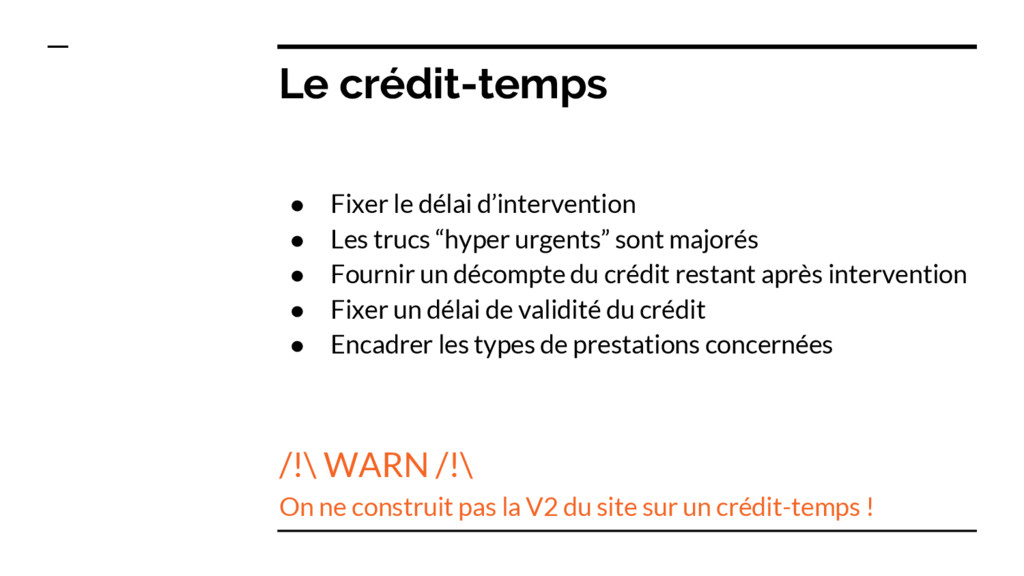 Le crédit-temps ● Fixer le délai d'intervention...
