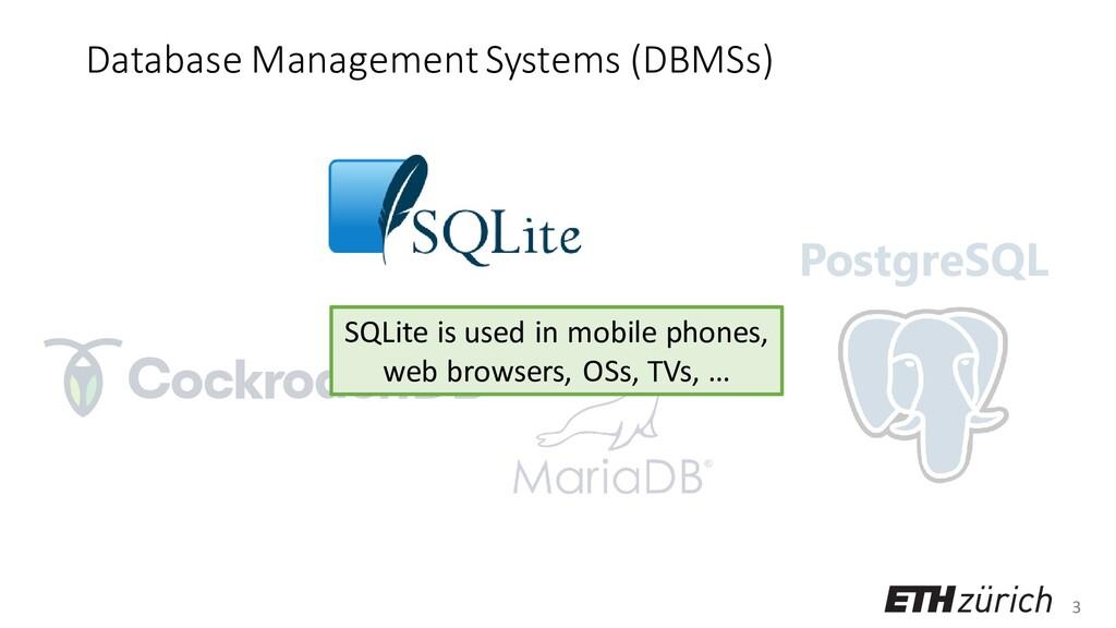 3 Database Management Systems (DBMSs) PostgreSQ...