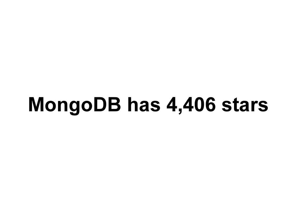 MongoDB has 4,406 stars