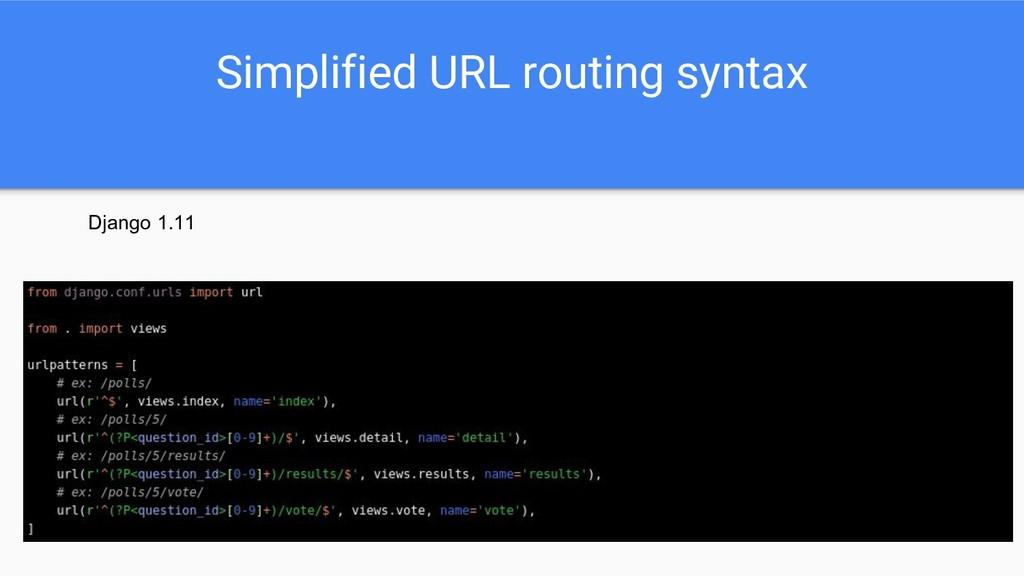 Simplified URL routing syntax Django 1.11