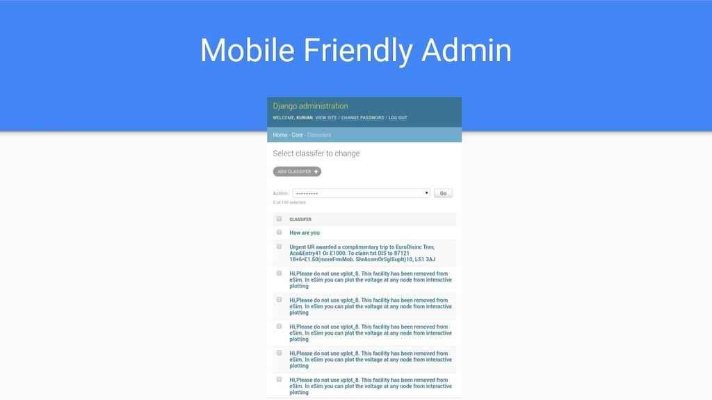 Mobile Friendly Admin
