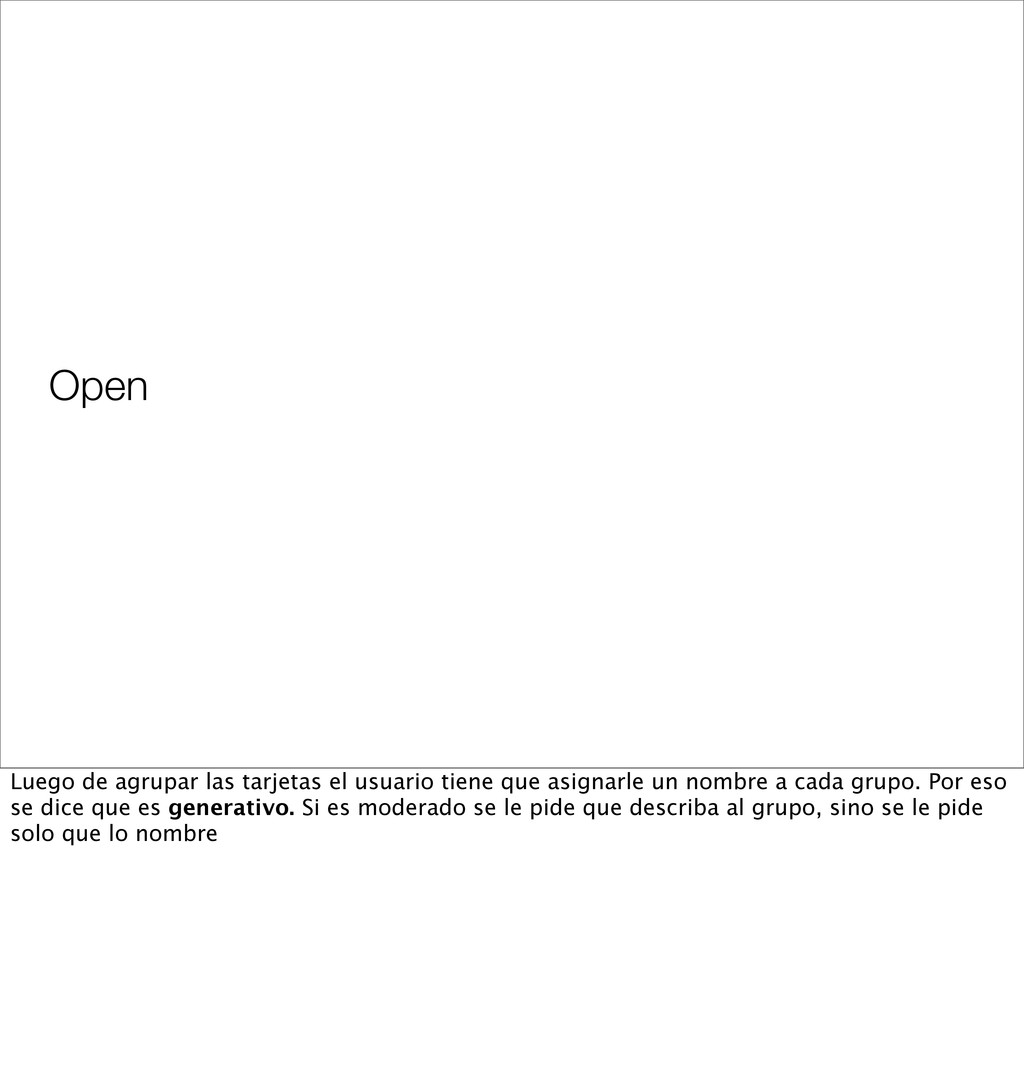 Open Luego de agrupar las tarjetas el usuario t...