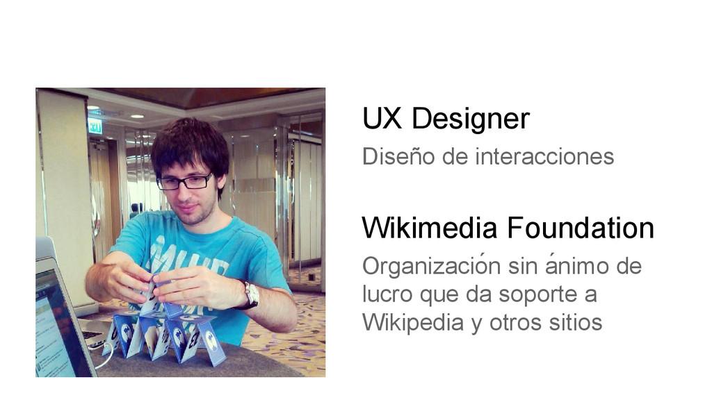 UX Designer Diseño de interacciones Wikimedia F...