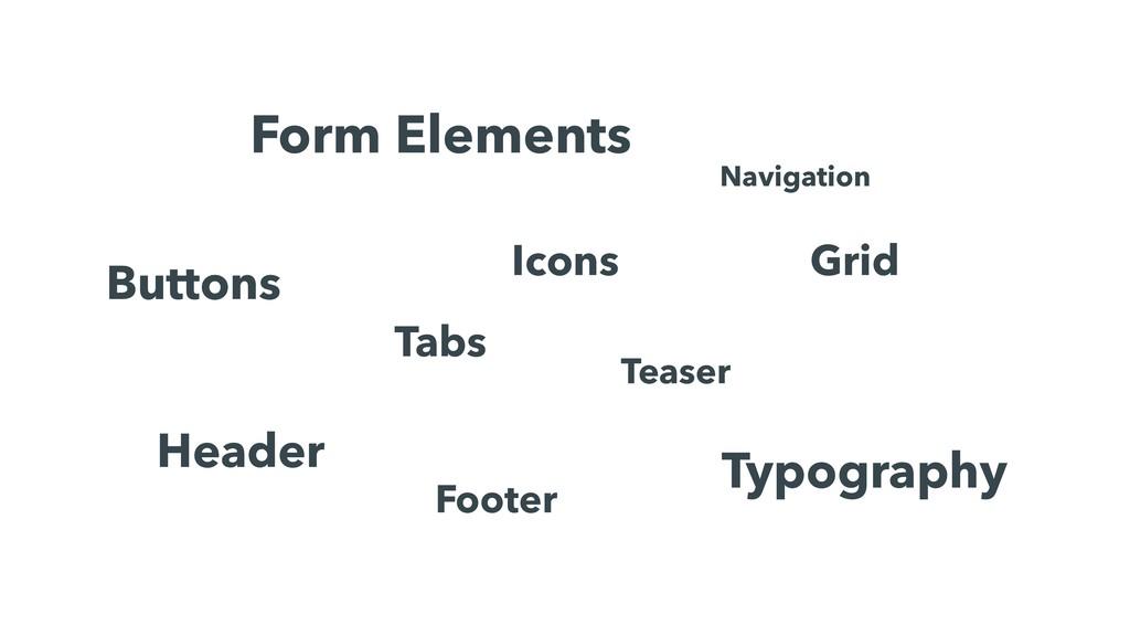 Form Elements Buttons Navigation Teaser Header ...