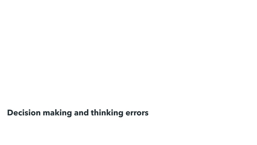 Decision making and thinking errors