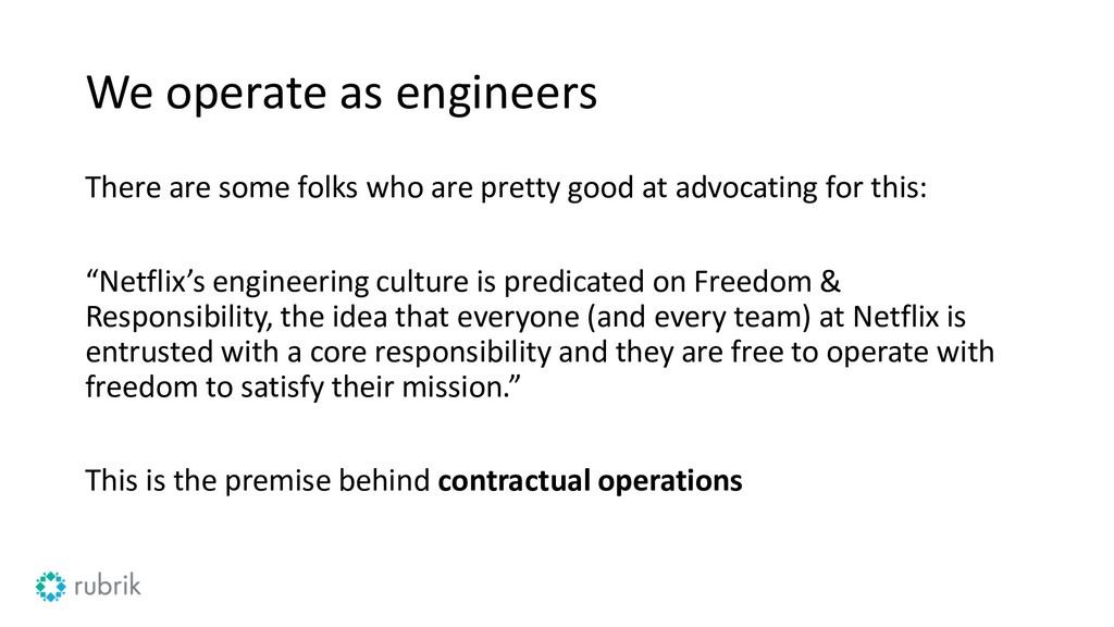 We operate as engineers There are some folks wh...