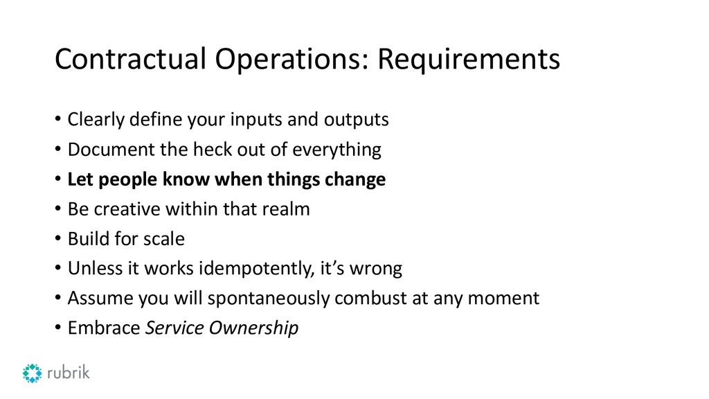 Contractual Operations: Requirements • Clearly ...