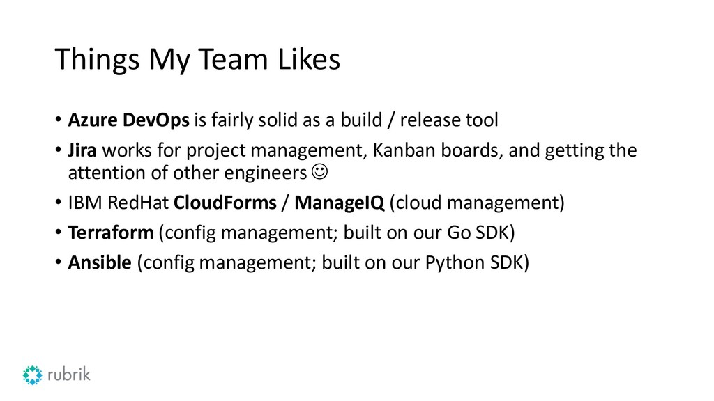 Things My Team Likes • Azure DevOps is fairly s...