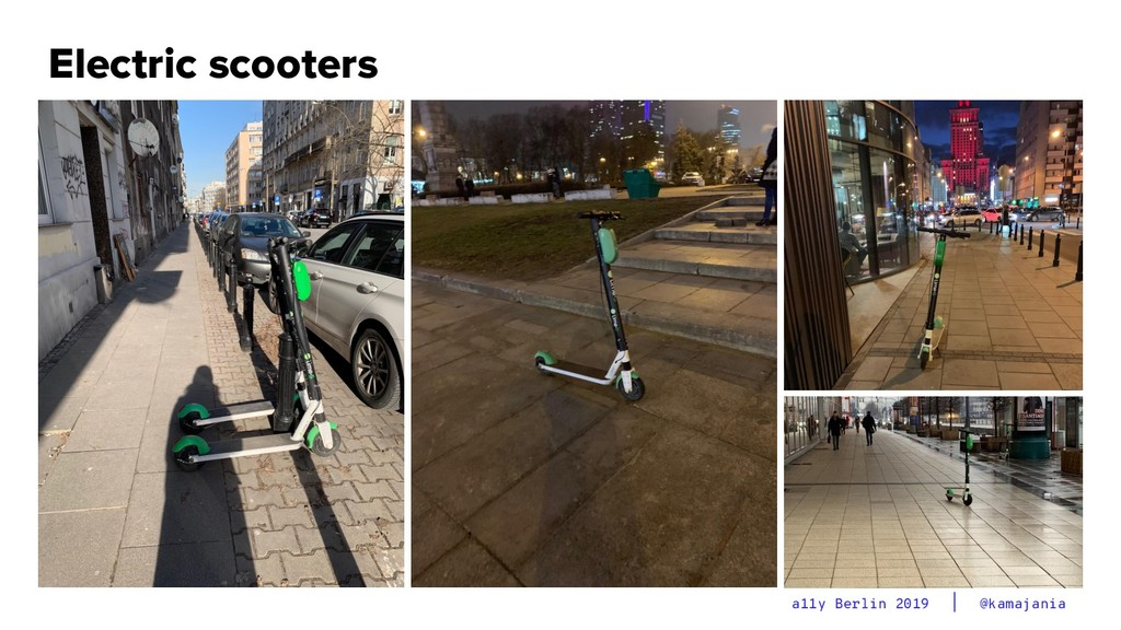 @kamajania a11y Berlin 2019 Electric scooters