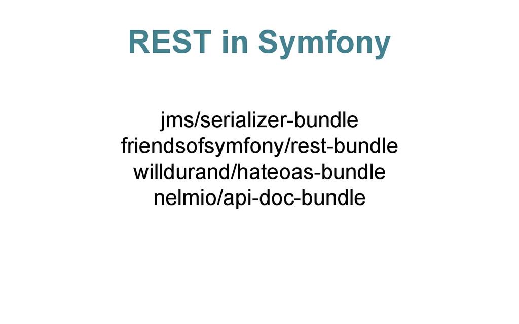 REST in Symfony jms/serializer-bundle friendsof...