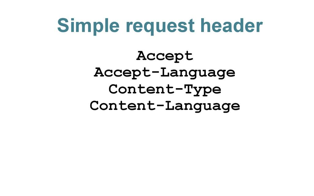 Simple request header Accept Accept-Language Co...