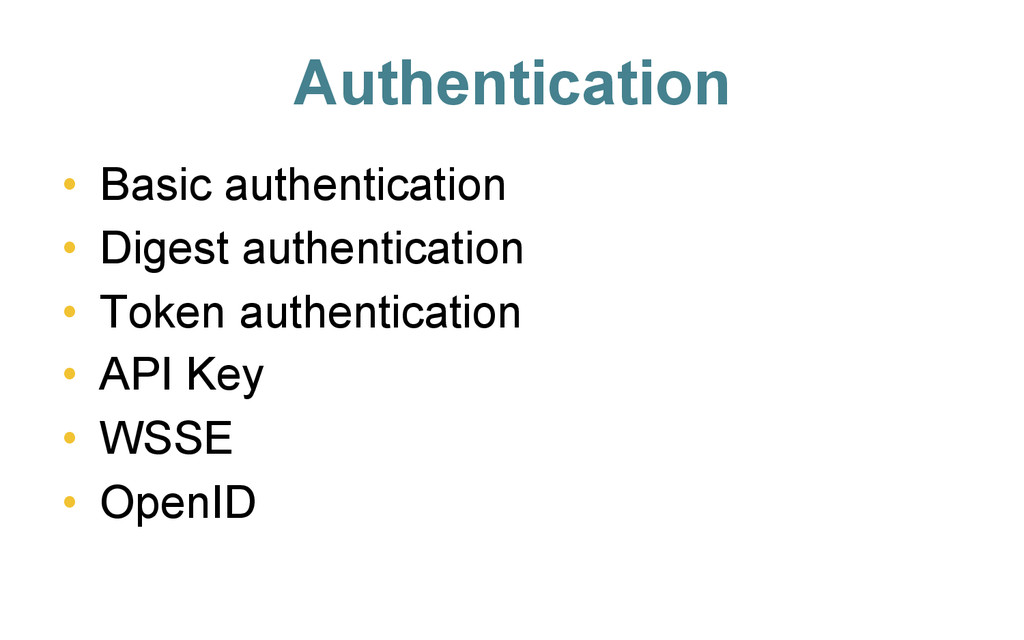 Authentication • Basic authentication • Diges...