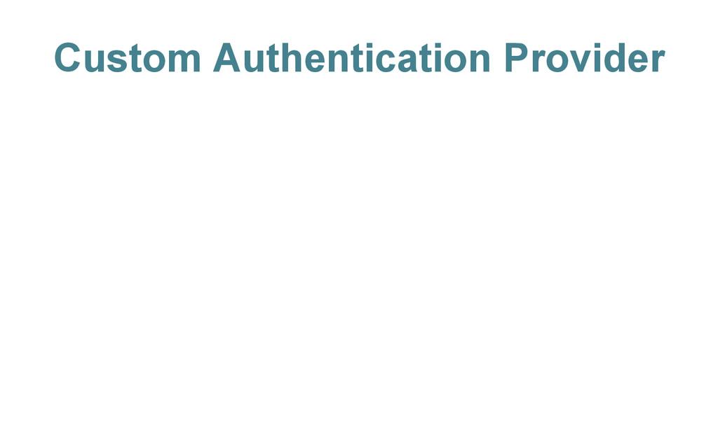 Custom Authentication Provider