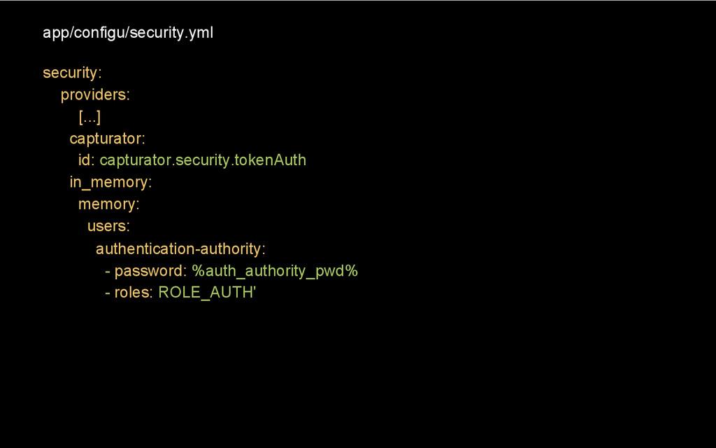 app/configu/security.yml security: providers: [...