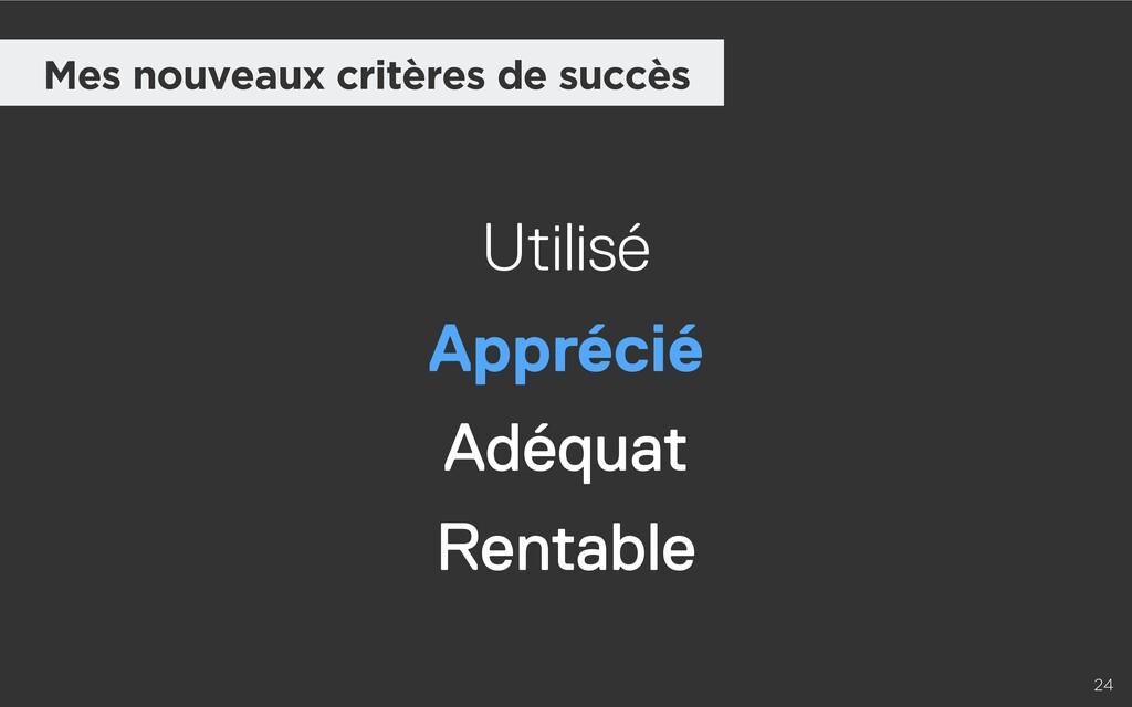 24 Mes nouveaux critères de succès Adéquat Util...