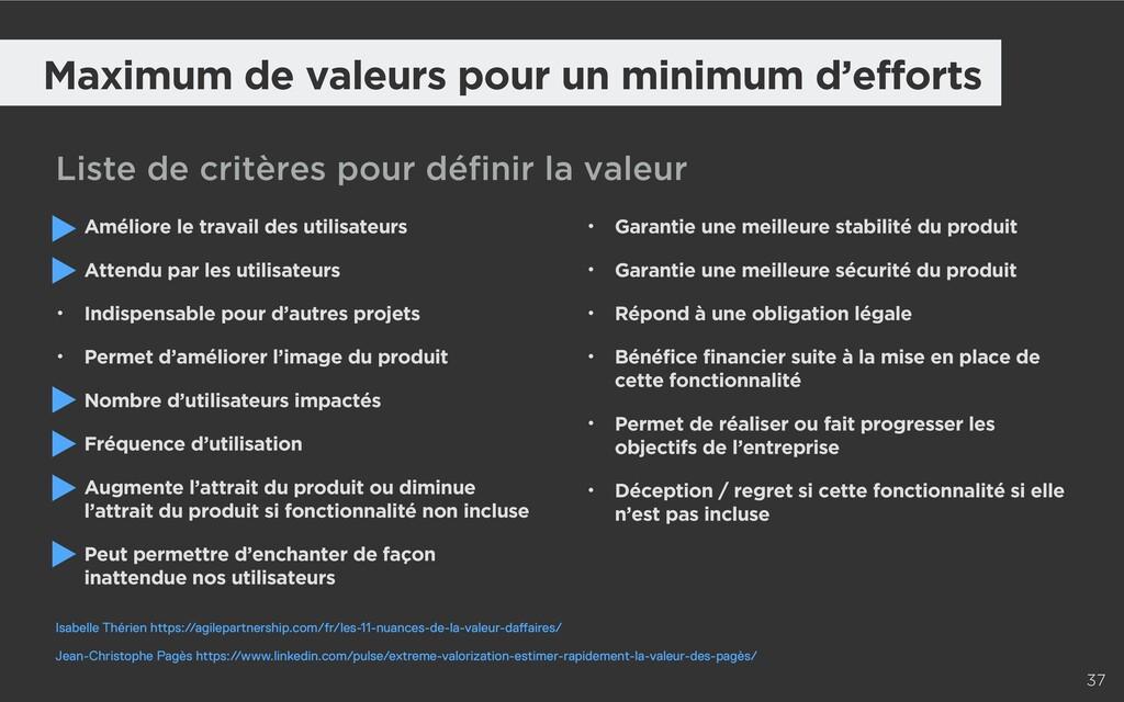 37 Maximum de valeurs pour un minimum d'efforts...