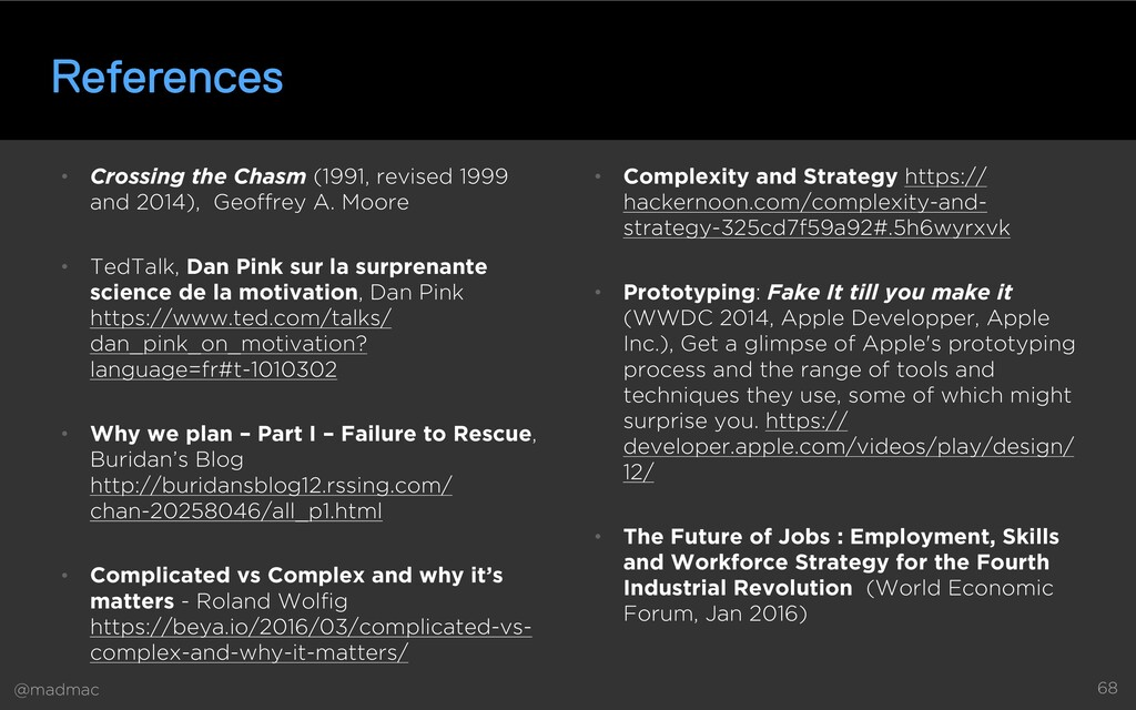@madmac 68 References • Crossing the Chasm (199...