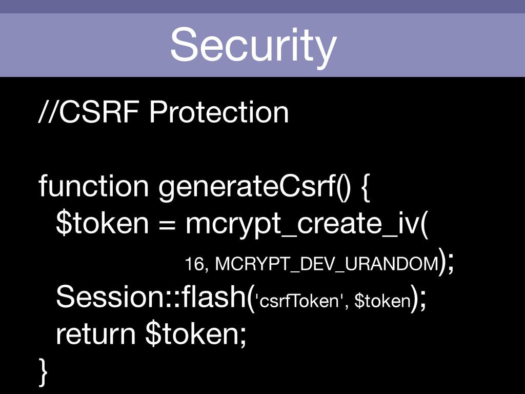 Security //CSRF Protection  function generateCs...