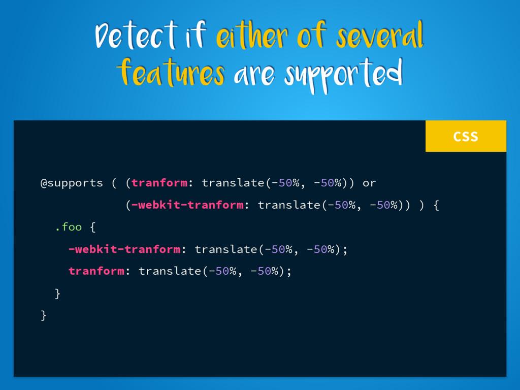CSS @supports ( (tranform: translate(-50%, -50%...