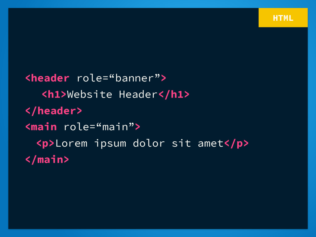 "HTML <header role=""banner""> <h1>Website Header<..."