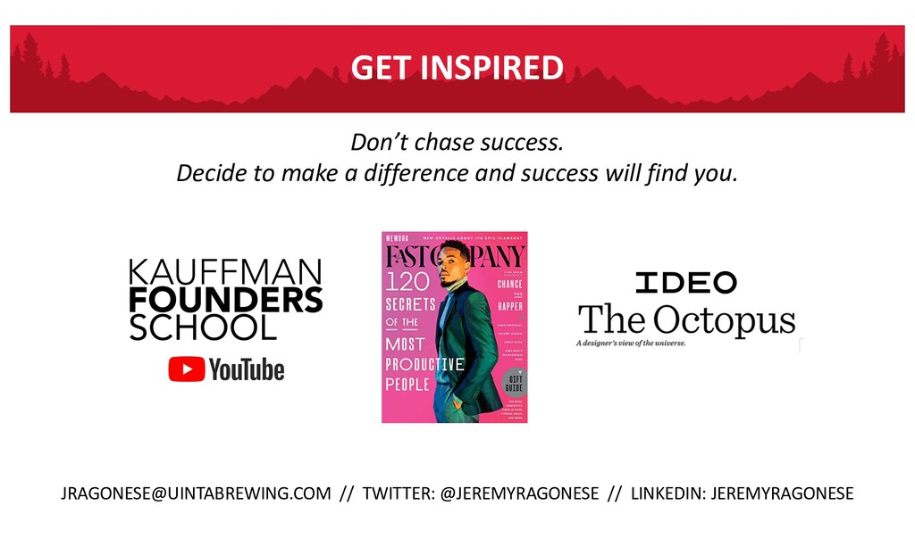 Don't chase success. Decide to make a differenc...
