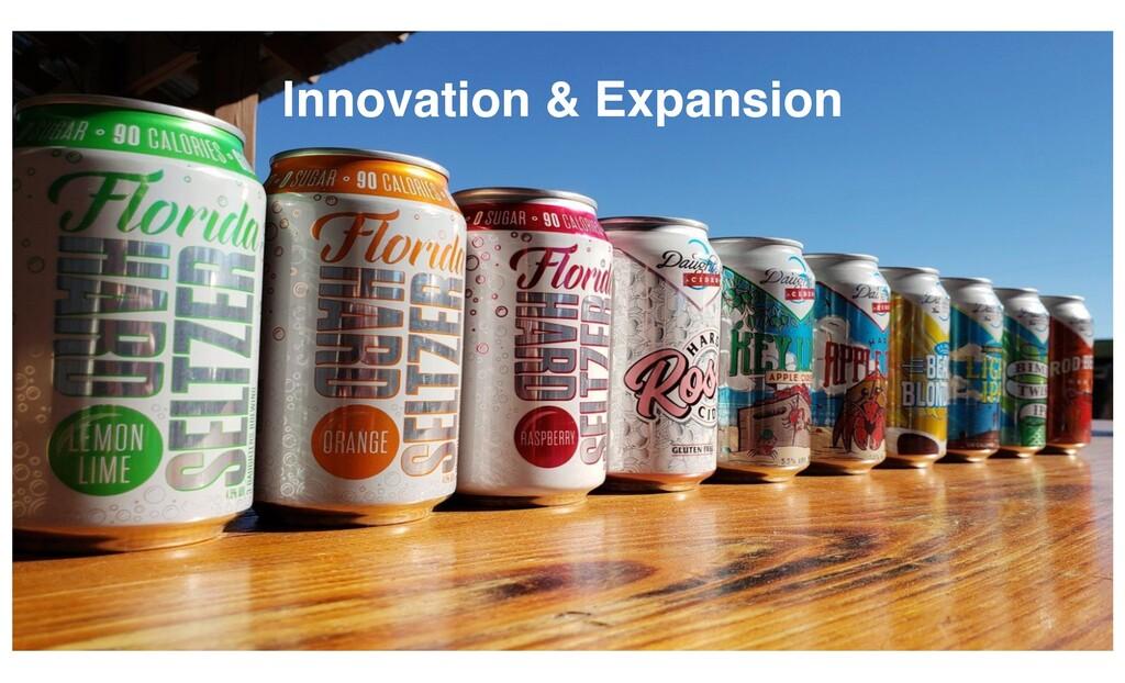 Innovation & Expansion
