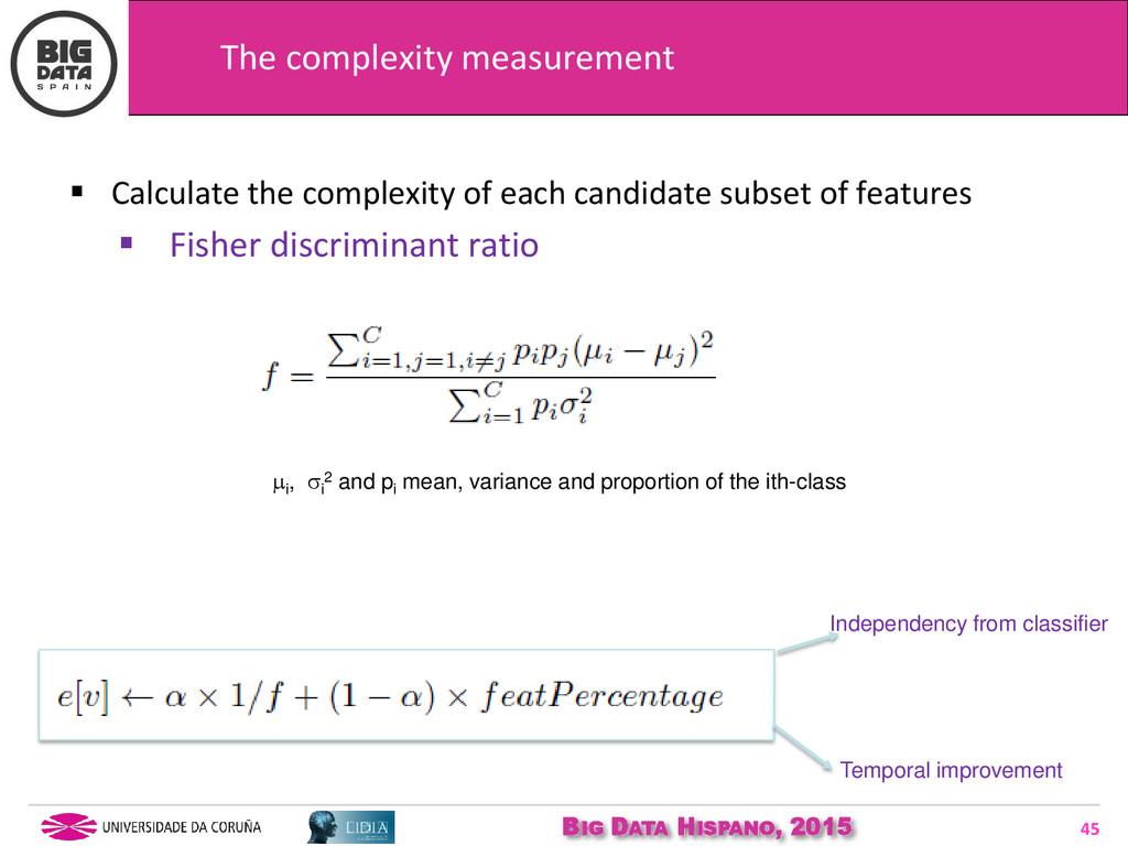 BIG DATA HISPANO, 2015 45  Calculate the compl...