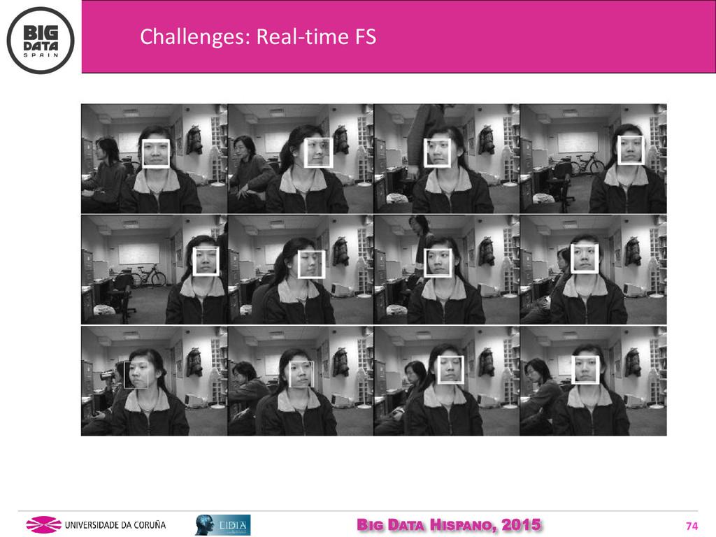 BIG DATA HISPANO, 2015 74 Challenges: Real-time...