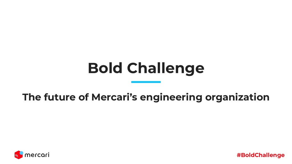 #BoldChallenge Bold Challenge The future of Mer...