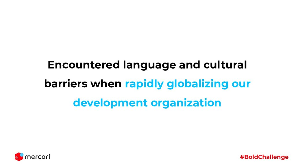 #BoldChallenge Encountered language and cultura...