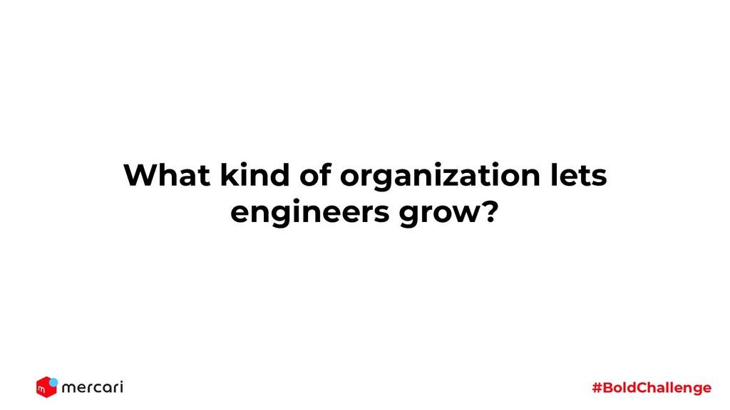 #BoldChallenge What kind of organization lets e...