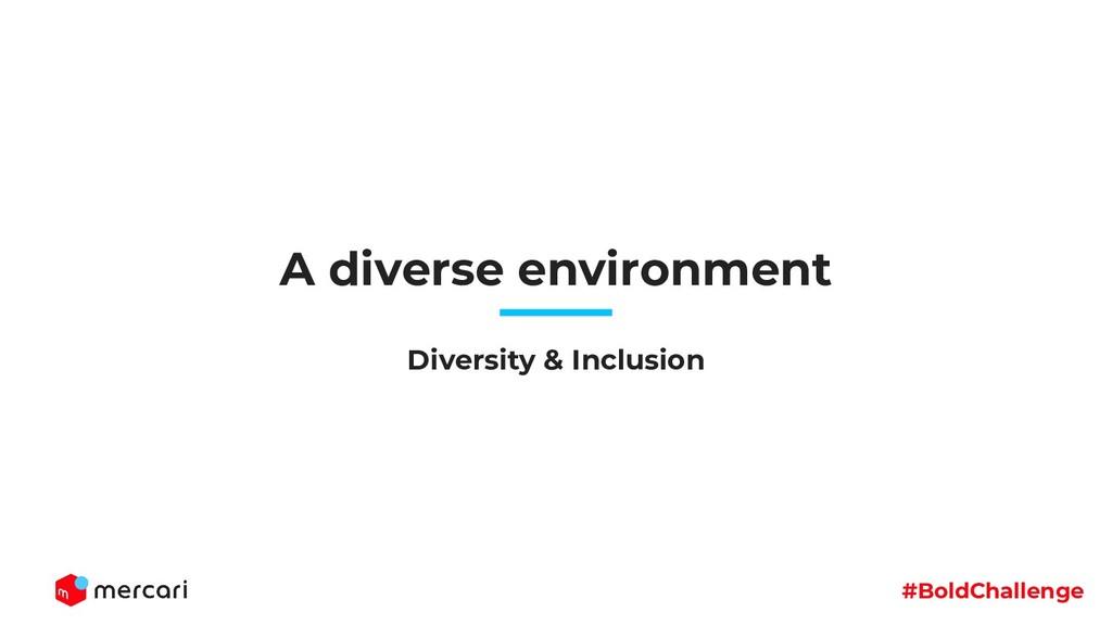 #BoldChallenge A diverse environment Diversity ...
