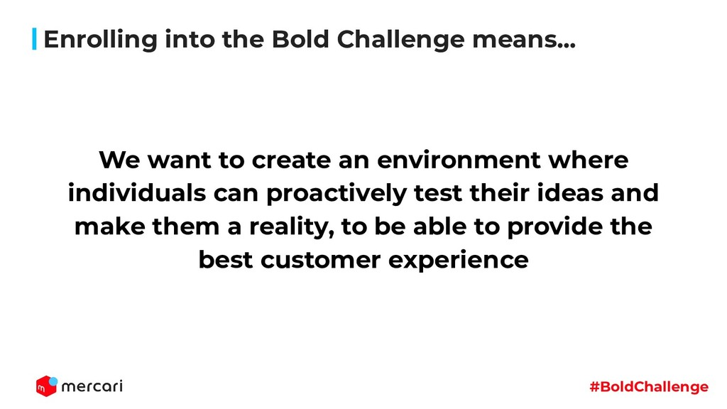 #BoldChallenge We want to create an environment...