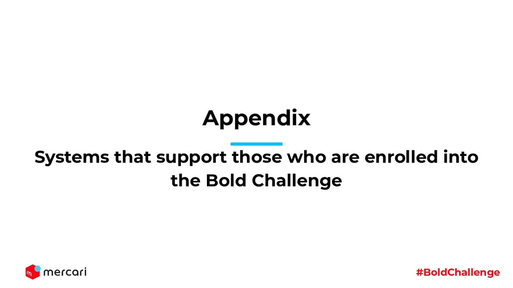 #BoldChallenge Appendix Systems that support th...