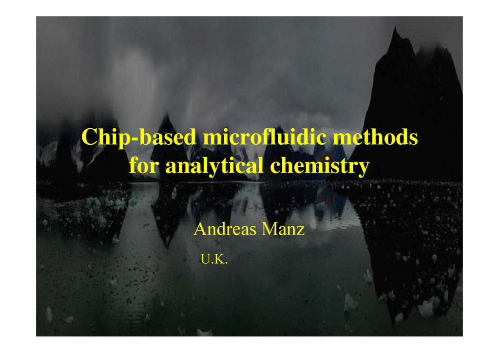 Chip based microfluidic methods Chip-based micr...
