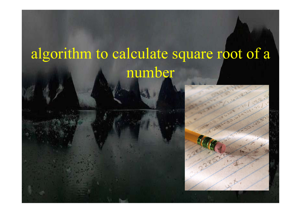 algorithm to calculate square root of a algorit...