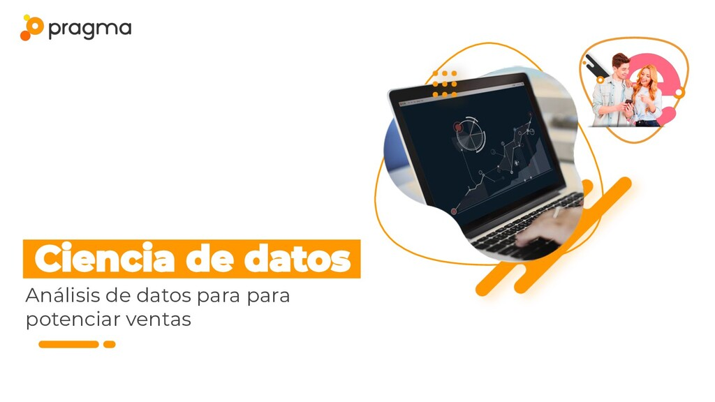 Análisis de datos para para potenciar ventas