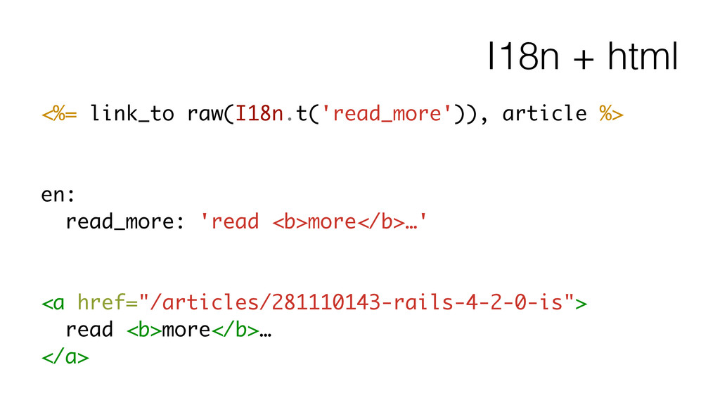 I18n + html <%= link_to raw(I18n.t('read_more')...