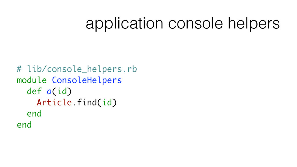 application console helpers # lib/console_helpe...
