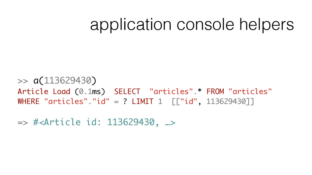 application console helpers >> a(113629430) Art...