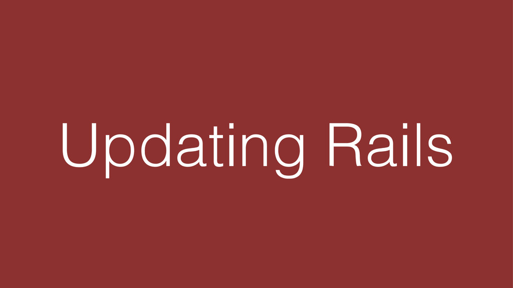 Updating Rails