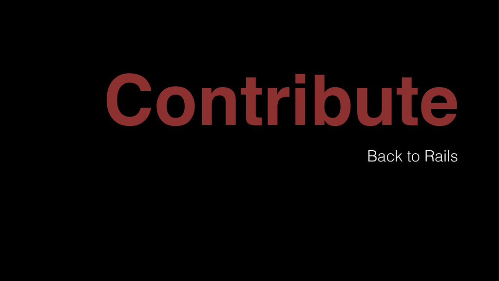 Contribute Back to Rails