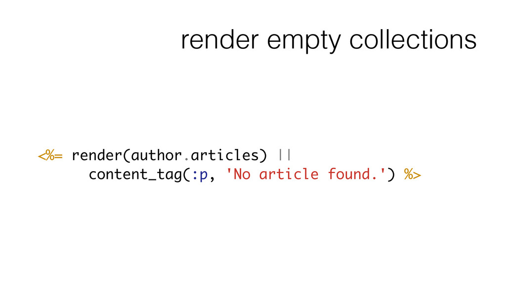 render empty collections <%= render(author.arti...