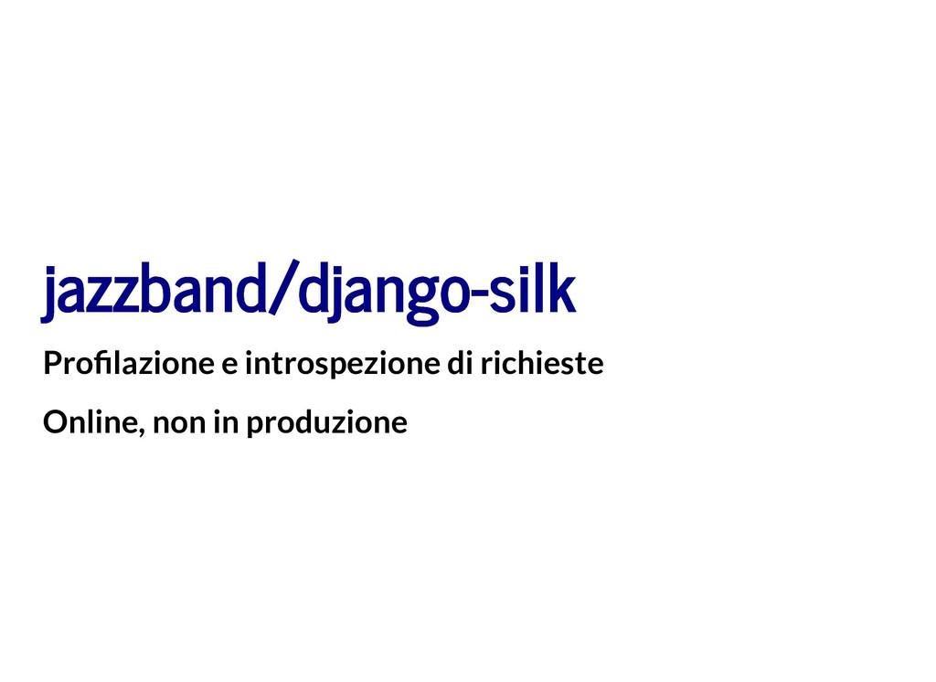 jazzband/django-silk jazzband/django-silk Pro l...
