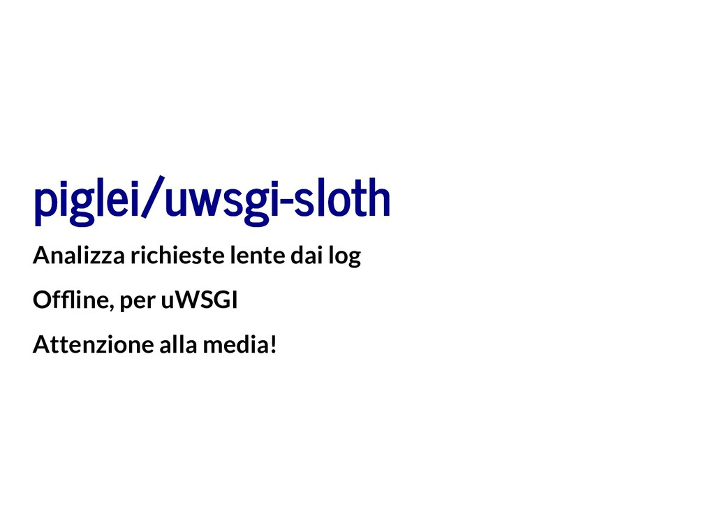piglei/uwsgi-sloth piglei/uwsgi-sloth Analizza ...