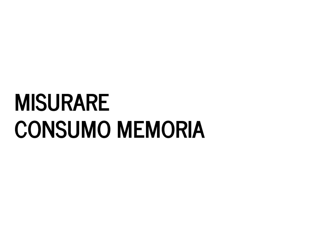 MISURARE MISURARE CONSUMO MEMORIA CONSUMO MEMOR...