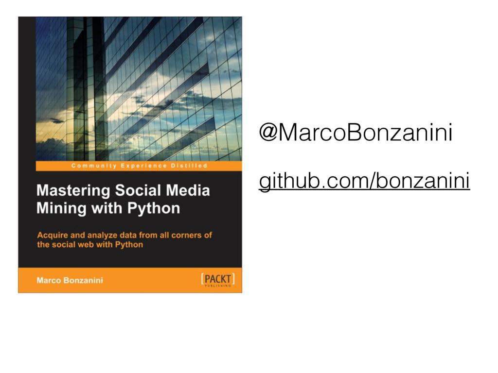 @MarcoBonzanini github.com/bonzanini