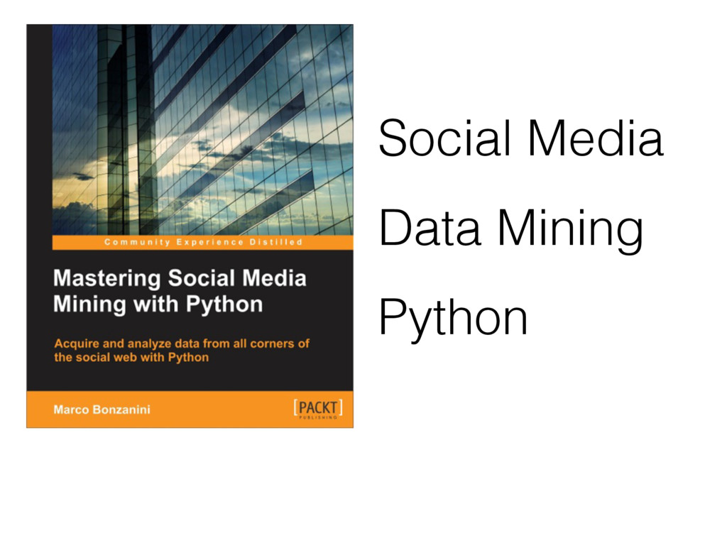 Social Media Data Mining Python