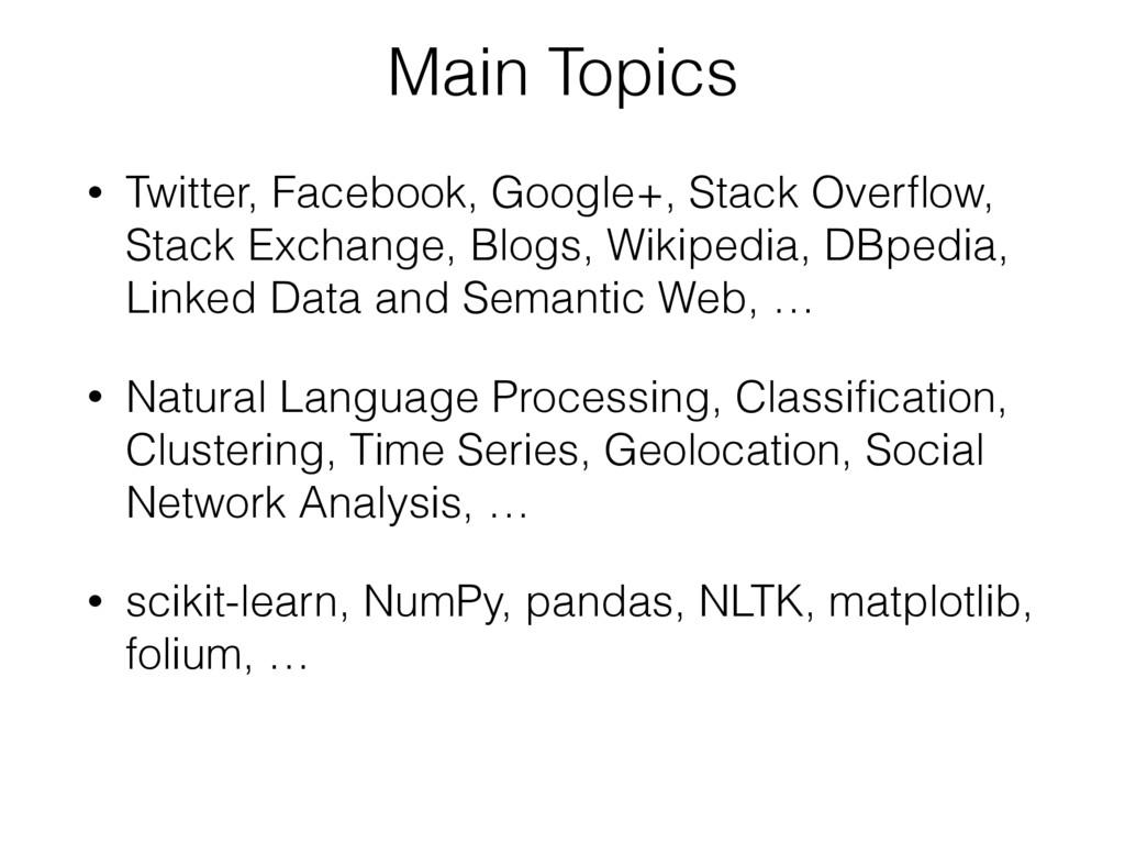 • Twitter, Facebook, Google+, Stack Overflow, St...